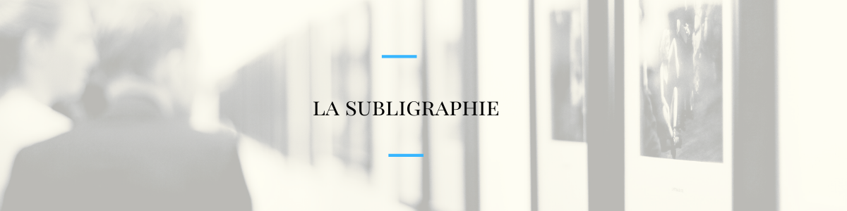 La subligraphie