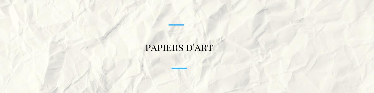 Papiers d'art